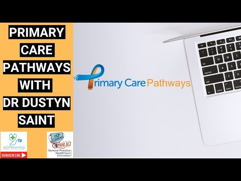 Primary Care Pathways with Dr Dustyn Saint