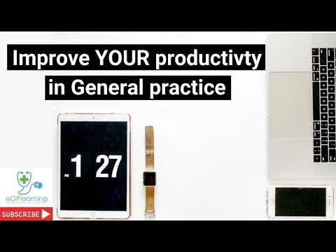 Improve your productivity in General Practice