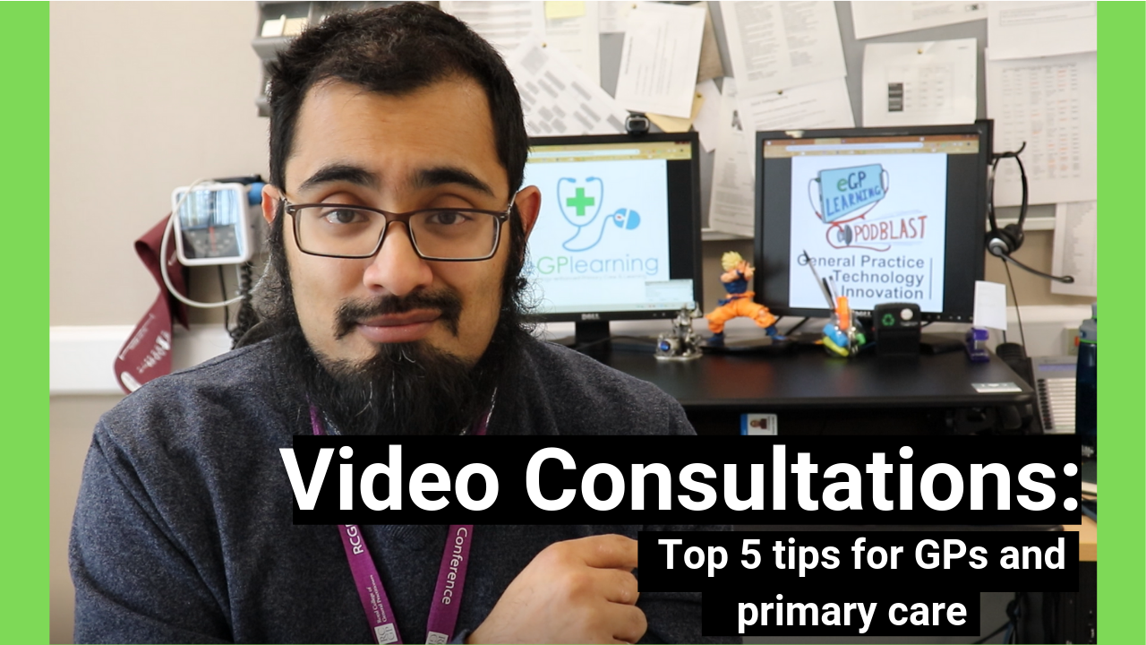 Top 5 tips for video consultations in primary care