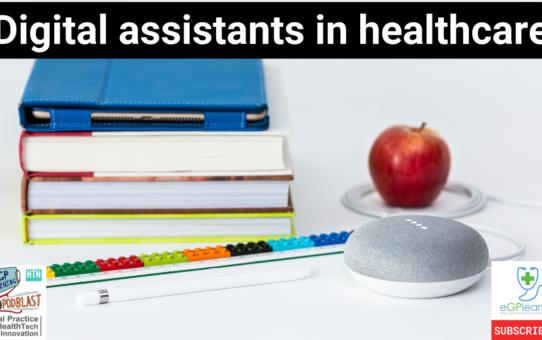 Digital Assistants in Healthcare - Testing Alexa, Google Home and Siri