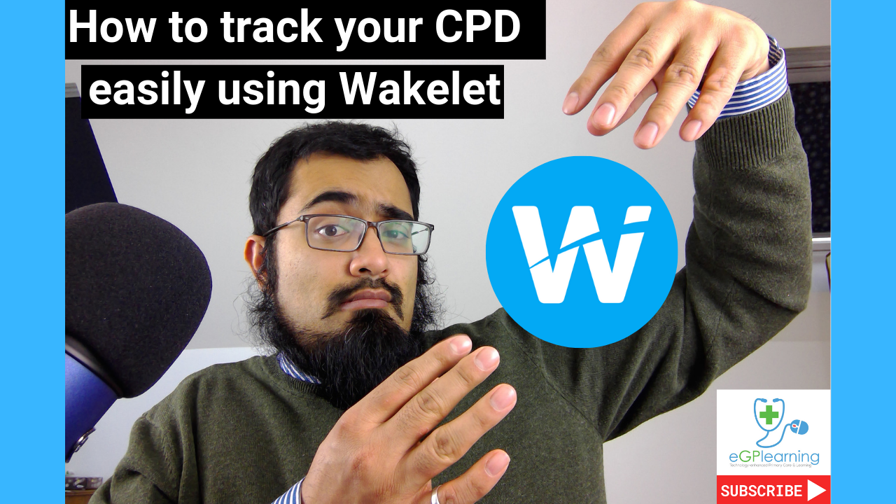 How to track your CPD easily - using Wakelet ideal for learning groups, practices and PCN (primary care networks).