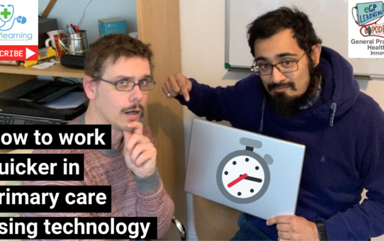 How to work quicker in general practice using technology - our Top 10 tips