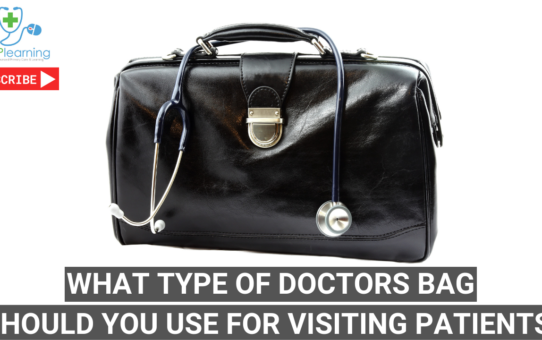 What type of doctors bag should you use for visiting patients? DrGandalf's guide