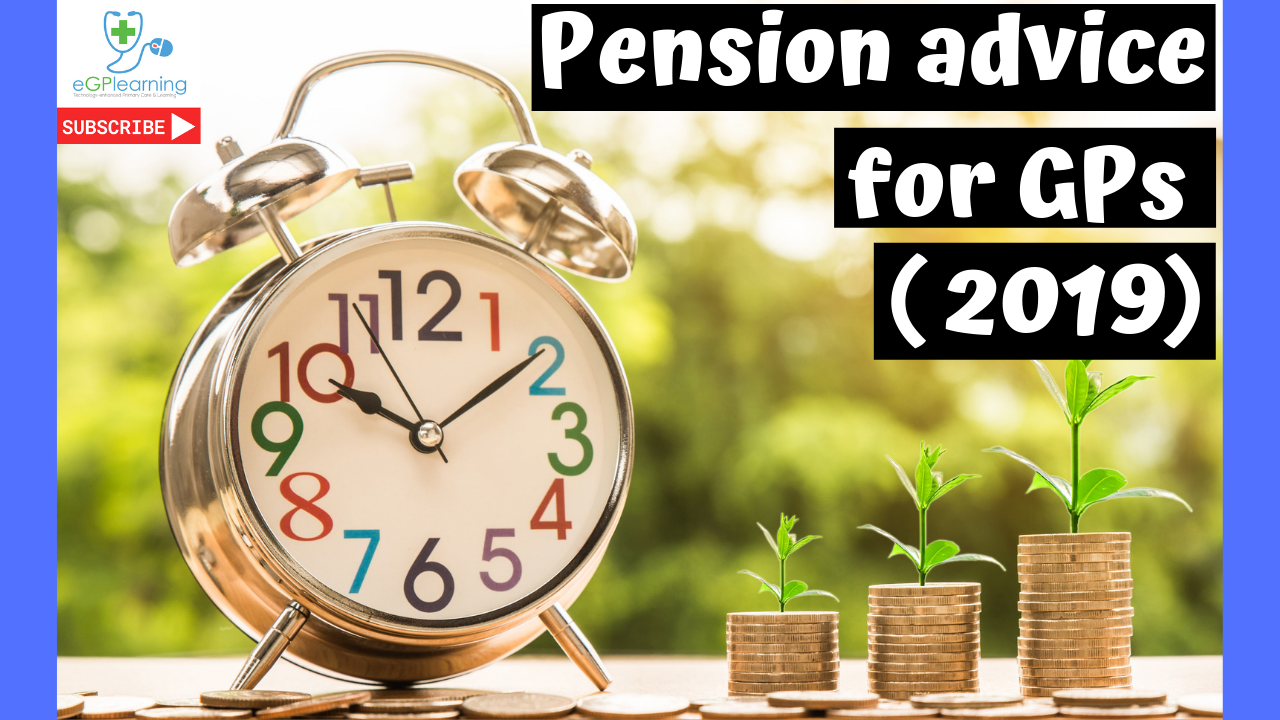 Expert pension advice for GPs (2019)