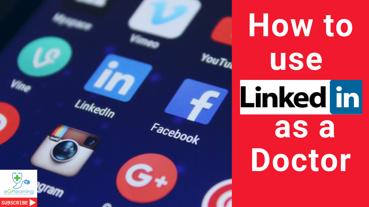 How to use LinkedIn as a doctor, GP or clinician with Dr Adam Harrison