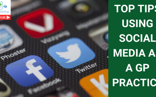 Top tips using social media as a GP or medical practice