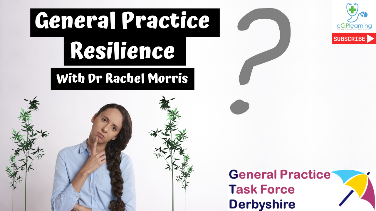 General Practice resilience with Dr Rachel Morris