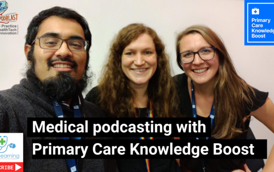 Medical podcasting with the Primary Care Knowledge Boost - what you need to know