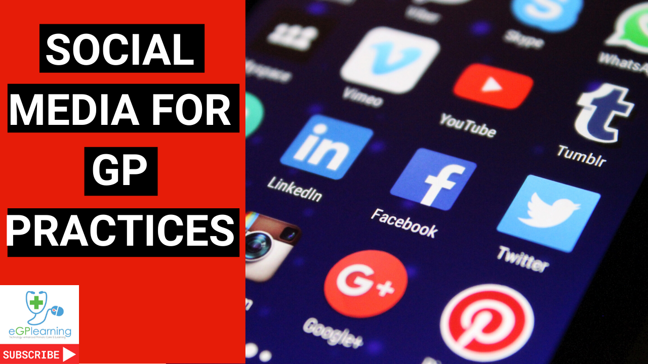 A guide to using social media for your GP or medical Practice