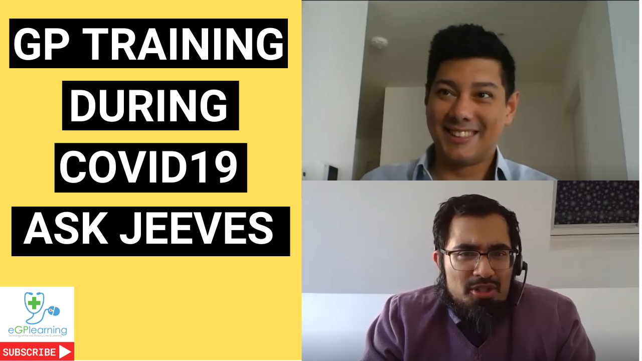 GP Training during COVID19 - Ask Jeeves