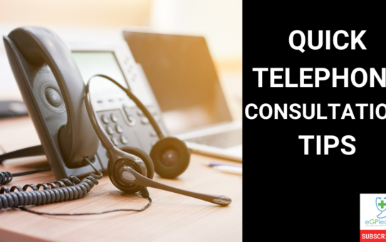 Quick telephone consultation tips for GPs and primary care