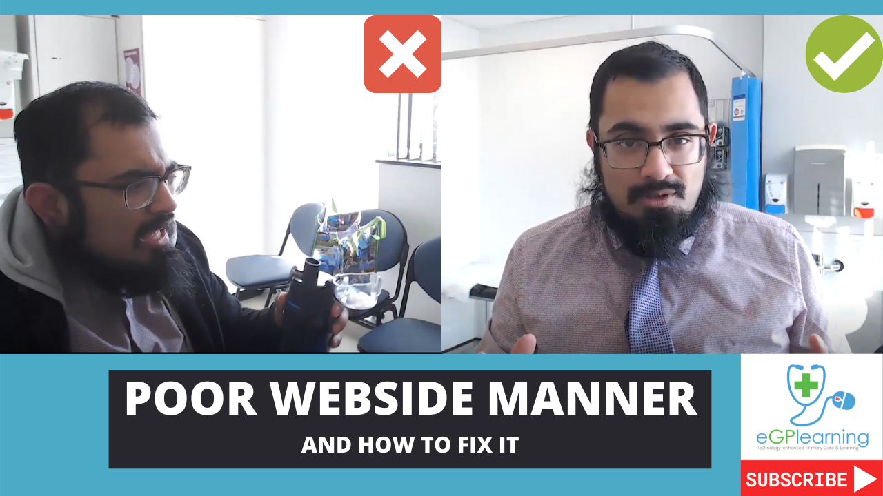 Poor Webside Manner and how to fix it.
