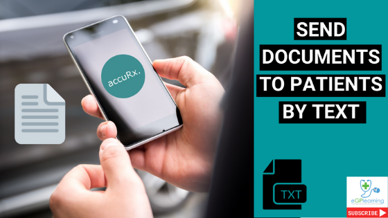 Send documents to patients by text using accuRx