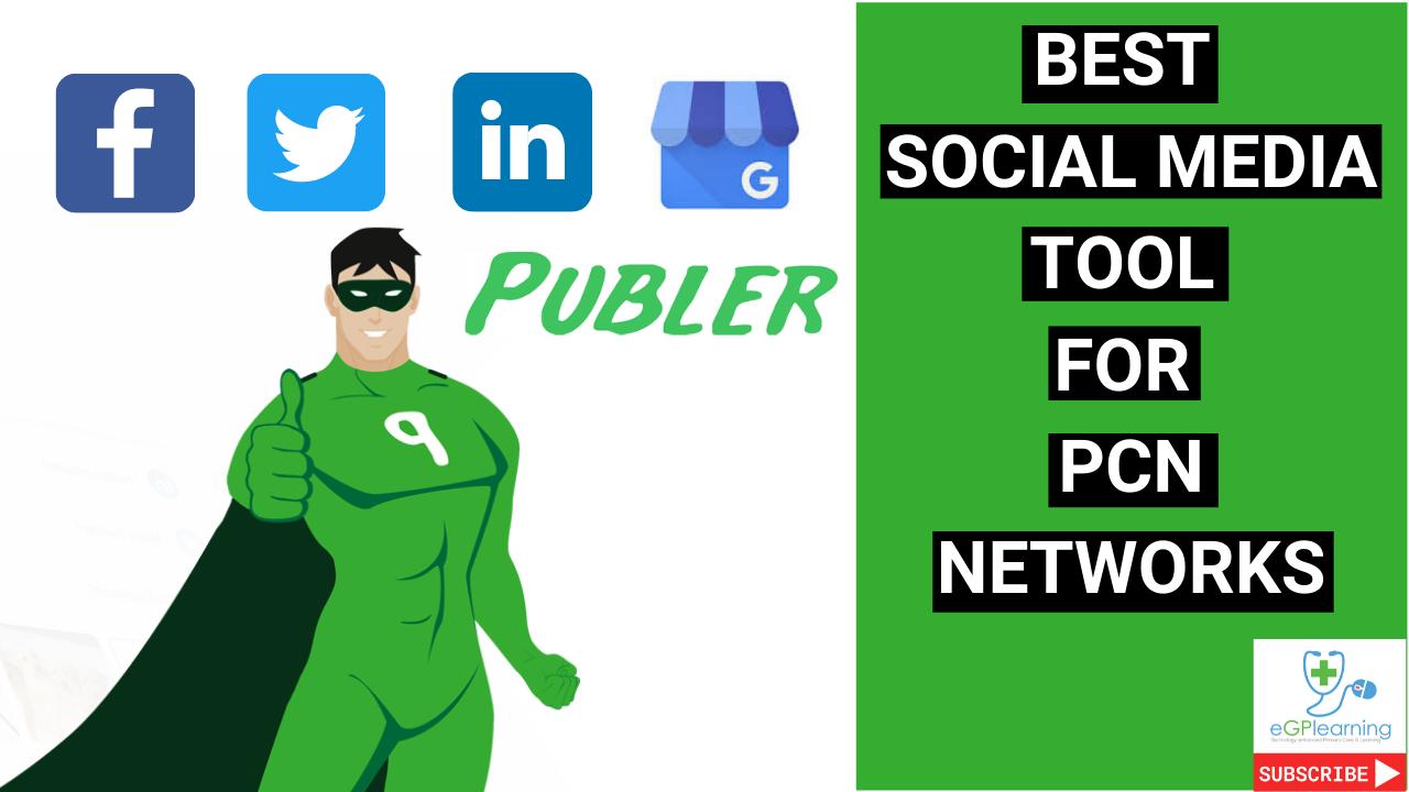 Best social media tool for your PCN Network
