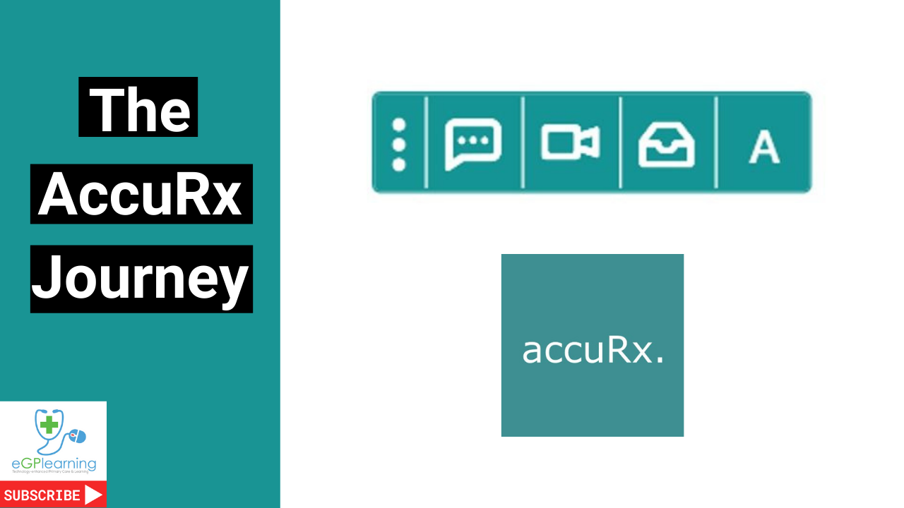 The AccuRx Journey: Patient Triage, video consultations and more