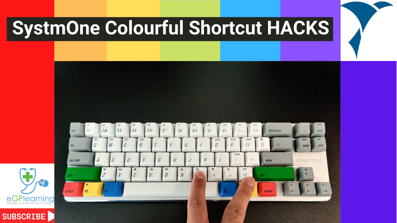 SystmOne Colourful Shortcut Hacks